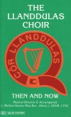 Product Image: The Llanddulas Choir - Then And Now