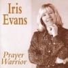 Product Image: Iris Evans - Prayer Warrior