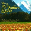 Product Image: The National Christian Choir - This Is My Father's World