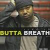 Product Image: Die-Rek - Butta Breath