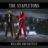 Product Image: The Stapletons - Ballads And Battles