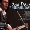 Rob Halligan - One Day