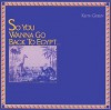 Product Image: Keith Green - So You Wanna Go Back To Egypt (Pretty Good)