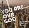 Product Image: Esther Melody Band - You Are Our God