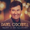 Product Image: Daniel O'Donnell - Walkin' In The Moonlight