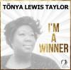 Tonya Lewis Taylor - I'm A Winner