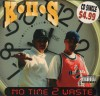 Product Image: K.II.S. - No Time 2 Waste