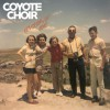 Product Image: Coyote Choir - Kingdom Of Love