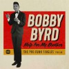 Product Image: Bobby Byrd - Help For My Brother: The Pre-Funk Singles 1963-68
