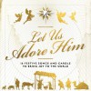Product Image: Essential Christian Songs - Let Us Adore Him: 16 Festive Songs And Carols To Bring Joy To The World