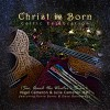 Product Image: Nigel Cameron & Julie Cameron-Hall - Christ Is Born: Celtic Celebration