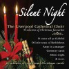 Product Image: The Liverpool Cathedral Choir - Silent Night: A Selection Of Christmas Favourites