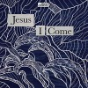 Product Image: Awaken Generation - Jesus I Come (ftg Alarice)