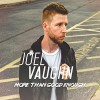 Product Image: Joel Vaughn - More Than Good Enough