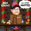 Ben Knight - All I Ever Wanted