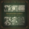 Andrew Peterson - Resurrection Letters Anthology