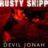 Product Image: Rusty Shipp - Devil Jonah