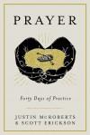 Product Image: Justin McRoberts & Scott Erickson - Prayer: Forty Days Of Practice