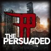 Product Image: The Persuaded - Unashamed