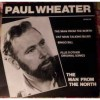 Product Image: Paul Wheater - The Man From The North