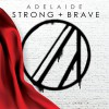 Product Image: Adelaide - Strong + Brave