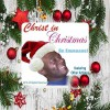 Product Image: Be Emmanuel - Christ In Christmas