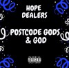 Product Image: Hope Dealers - Postcode Gods & God