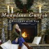 Product Image: Madaline Garcia - Christmas With You