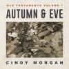 Product Image: Cindy Morgan - Autumn & Eve