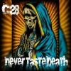 Product Image: C28 - Never Taste Death