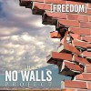 Product Image: The No Walls Project - Freedom