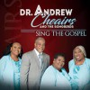 Product Image: Dr Andrew Cheairs & The Songbirds - Sing The Gospel