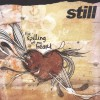 Product Image: Still - The Spilling Of My Heart