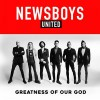 Product Image: Newsboys United - Greatness Of Our God