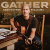 Product Image: Christopher Williams - Gather