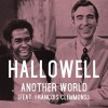Product Image: Hallowell - Another World (ftg Francois Clemmons)