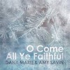 Product Image: Amy Savin - O Come All Ye Faithful