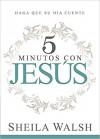Product Image: Sheila Walsh - 5 Minutos Con Jesus: Haga Que Su Dia Cuente