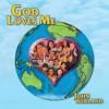 Product Image: John Burland - God Loves Me