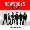 Newsboys United - This I Know