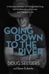 Doug Seegers, Steve Eubanks - Going Down To The River