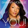 Product Image: Shakara Monique - You!