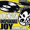 Product Image: Kim English - Unspeakable Joy: Remixes Vol 1