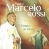 Product Image: Padre Marcello Rossi - O Tempa De Deus