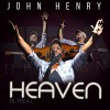 Product Image: John Henry - Heaven Is Real
