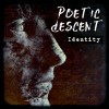 Product Image: Poetic Descent - Identity