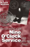 Product Image: Roland Howard - The Rise And Fall Of The Nine O'Clock Service: A Cult Within The Church?