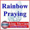 Product Image: King Stevian - Rainbow Praying