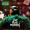 Product Image: Tneek - For That Money