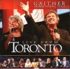 Product Image: Bill & Gloria Gaither & Their Homecoming Friends - Gaither Homecoming Tour: Live From Toronto